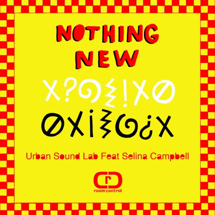 Urban Sound Lab feat. Selina Campbell : Nothing New