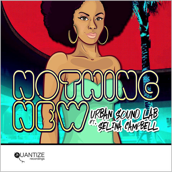 Urban Sound Lab feat. Selina Campbell - Nothing New (Phil Asher Remixes)