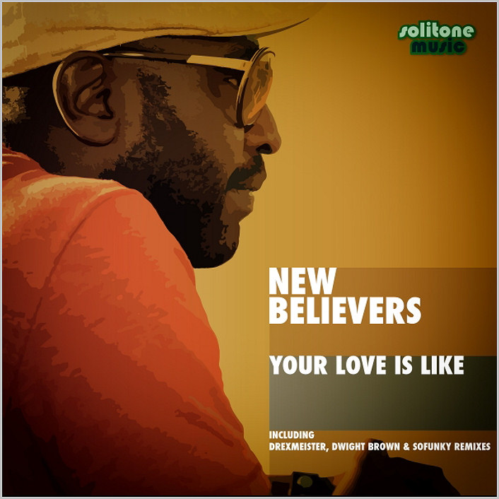 New Believers : Your Love Is Like