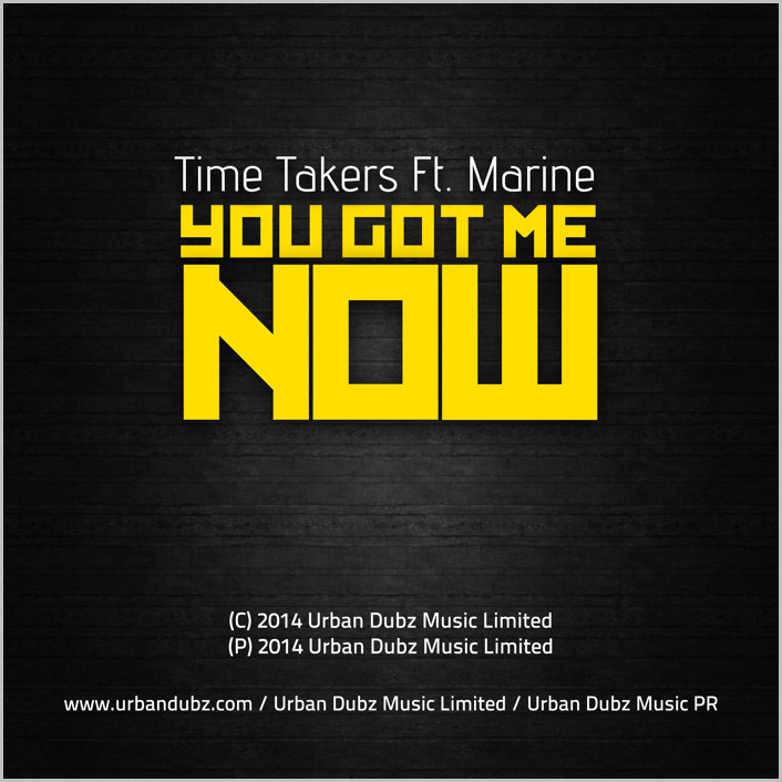 Time Takers feat. Marine : You Got Me Now