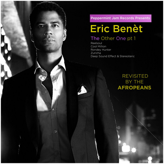 Eric Benét : The Other One (Remixes part. 1)