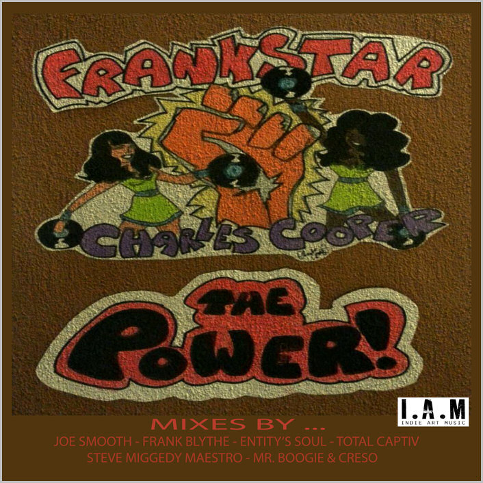 Frankstar feat. Charles Cooper : The Power