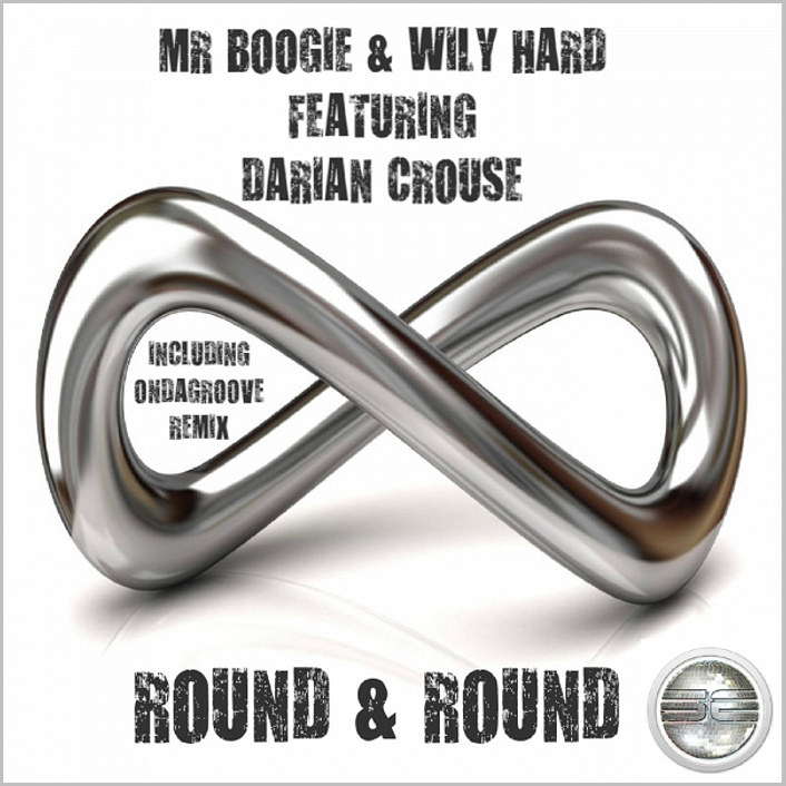 Mr Boogie & Wily Hard feat. Darian Crouse : Round And Round