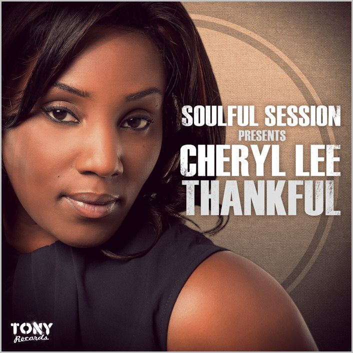 Soulful Session presents Cheryl Lee : Thankful EP
