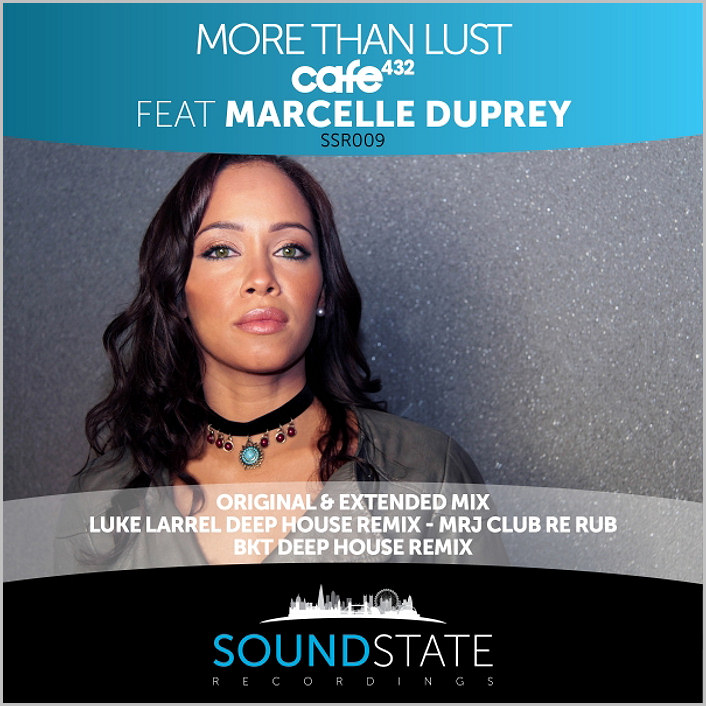Cafe 432 feat. Marcelle Duprey : More Than Lust