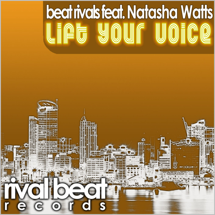 Beat Rivals feat. Natasha Watts : Lift Your Voice