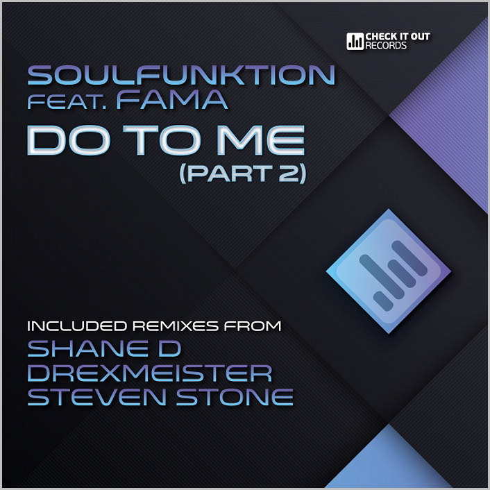 SoulFunktion feat. Fama : Do To Me (Part.2)
