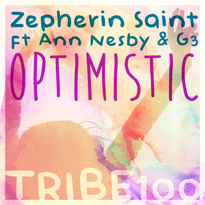 Zepherin Saint feat. Ann Nesby & 3G : Optimistic