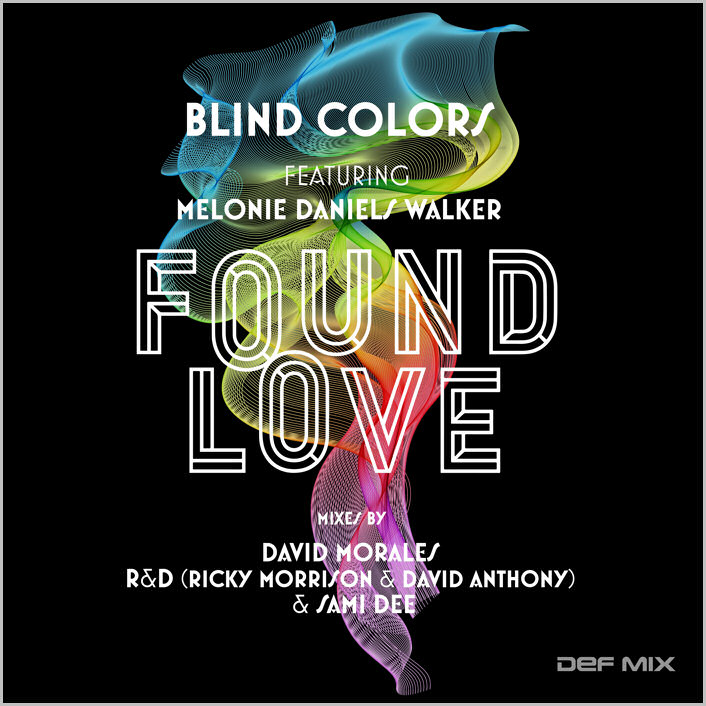 Blind Colors feat. Melonie Daniels Walker : Found Love
