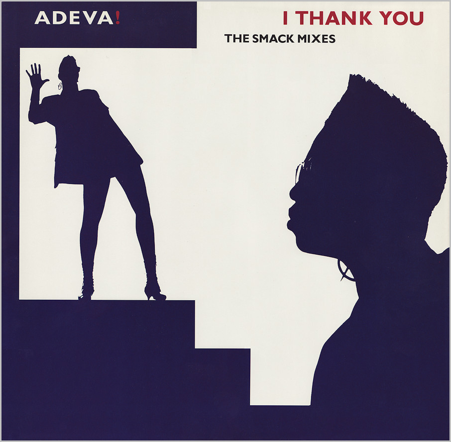 Adeva : I Thank You (Smack Mixes)