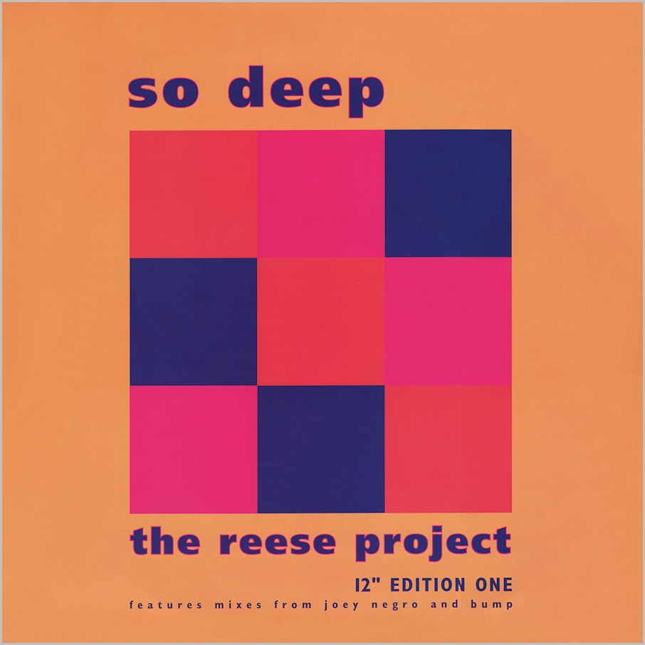 The Reese Project : So Deep (Joey Negro mixes)