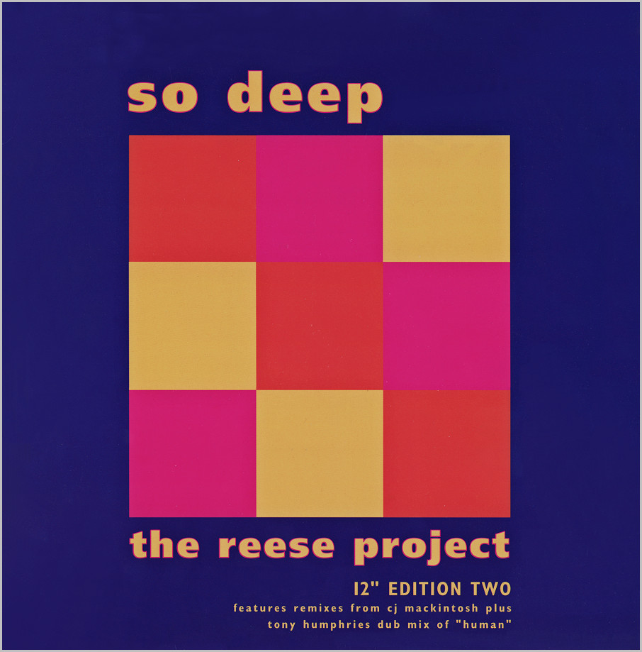 The Reese Project : So Deep (CJ Mackintosh mixes)