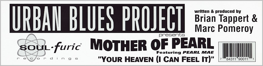 Mother Of Pearl feat. Pearl Mae : Your Heaven (I Can Feel It)