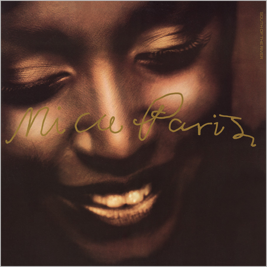 Mica Paris : South Of The River (Blacksmith)