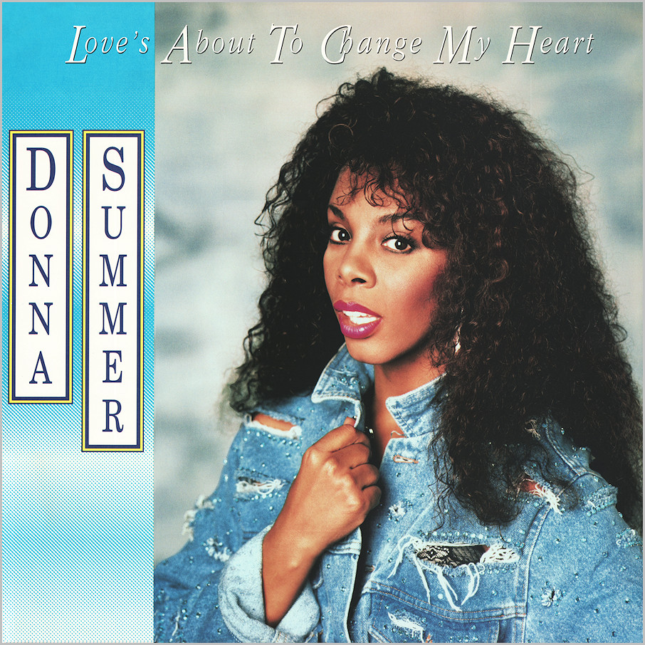 Donna Summer - Love's About To Change My Heart (US Remixes)